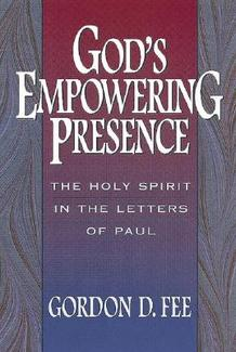 God's Empowering Presence - Gordon Fee